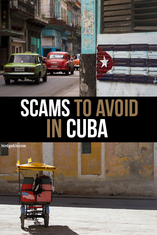 Here are some #Cuba scams you should keep an eye out for, such as inflated taxi and room prices, cheap cigars and getting ripped off when exchanging money.