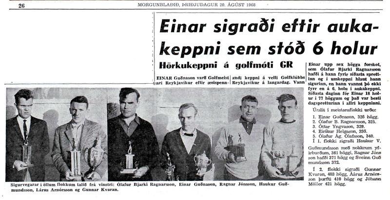 Morgunblaðið 20. ágúst 1968, 26 - Timarit.is Frétt  um einvígi Einars og Ólafs Bjarka á Meistaramóti GR. .