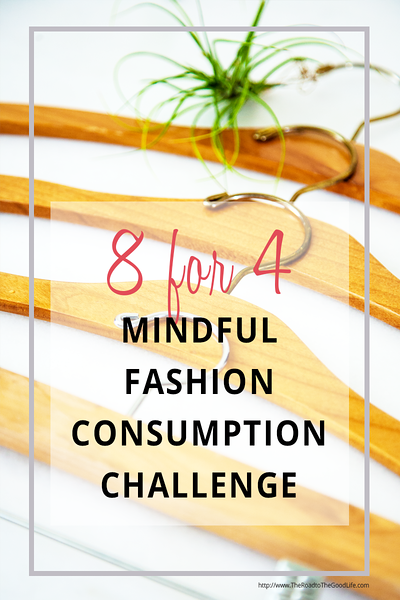 8 for 4: Mindful Fashion Consumption Challenge