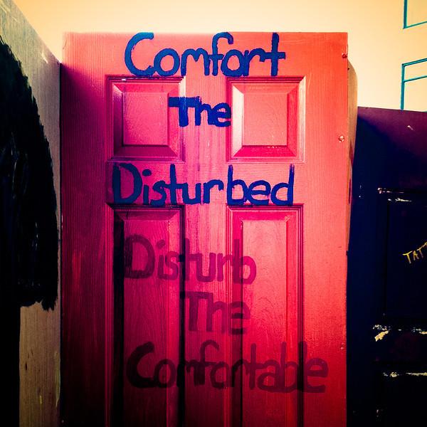 comfort the disturbed.jpg