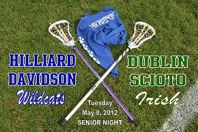 2012 Dublin Scioto at Hilliard Davidson Girls Lacrosse, SENIOR NIGHT (05-08-12)