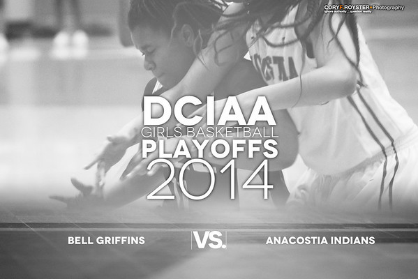 DCIAA Playoffs - Girls - Anacostia vs Bell