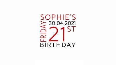 25.04 Sophie's 21st