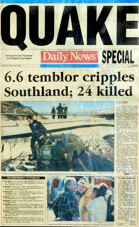 ". Page one of the Los Angeles Daily News on January 18, 1994.  The Northridge quake hit at 4:31 the morning of Jan. 17, 1994, a powerful jolt that flattened buildings, destroyed homes, damaged freeways, ignited fires and disrupted water and power.  The 6.7-magnitude Northridge Earthquake also killed nearly three dozen people, injured 8,700 more, caused some $20 billion in damage and shattered the nerves of millions of Southern California residents.  ""It was like the devil was waking up ... it was a horrifying feeling,\"" said one of the quake victims quoted in a Daily News story on Jan. 18.  In the bottom photograph, the caption should read that a LAPD Chaplain tells a couple that their mother has died."
