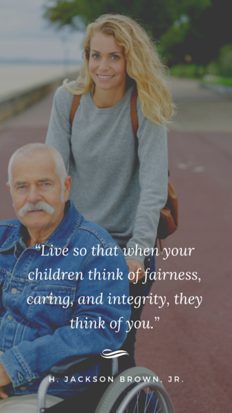 "Copy of ""Live so that when your children think of fairness, caring, and integrity, they think of you."".png"