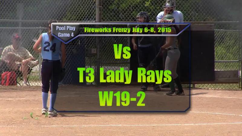 Fireworks Frenzy July 6-8, 2015 Pool Play Game 4 vs T3 Lady Rays W19-2.wmv