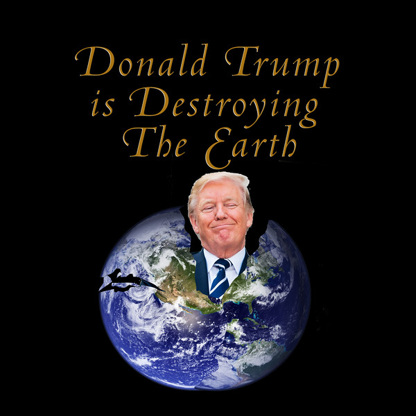 DT DESTROYING Earth.jpg