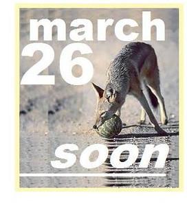 26 MARCH (SOON)