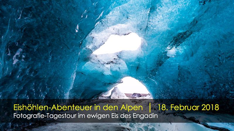 Fotografie-Tagestour im ewigen Eis des Engadin