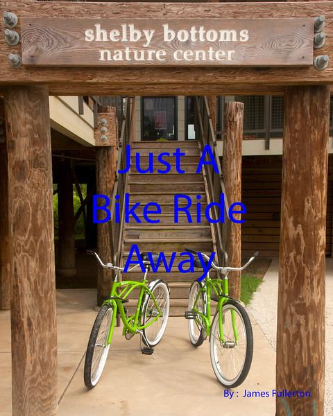 Just A Bike Ride Away