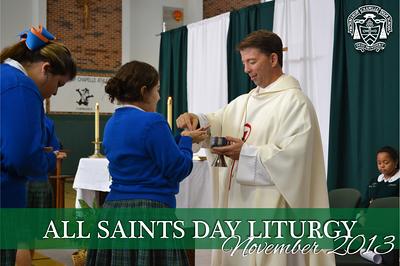 All Saints Day Liturgy 2013
