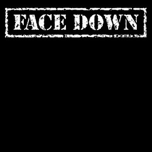 FACE DOWN (SWE)