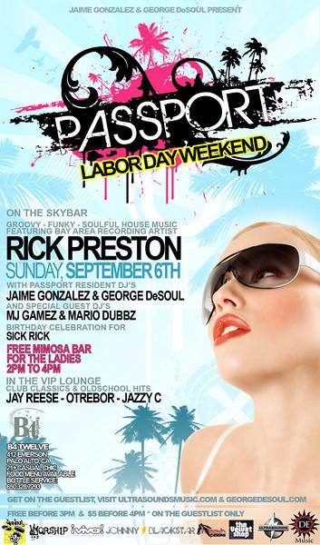 Jaime Gonzales & George DeSoul Present Passport ft Rick Preston @ B4 Twelve-Palo Alto 9.6.09