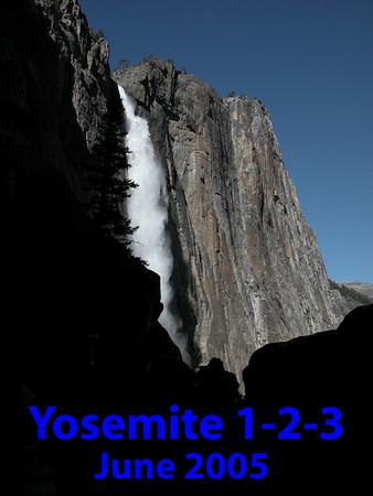 6/18/2005 - Yosemite 123! Outing II