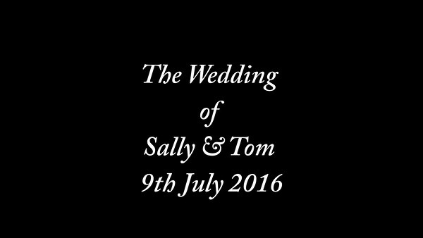 Sally & Tom wedding video