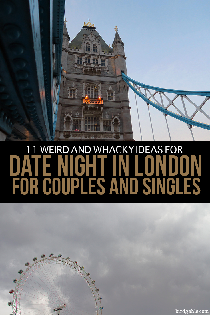 Whether you're in a relationship or trying to impress a new flame, here are some ideas that are a little out of the ordinary, for your next date night in London. #UK #UnitedKingdom #England #London