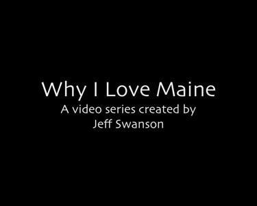 Why I Love Maine