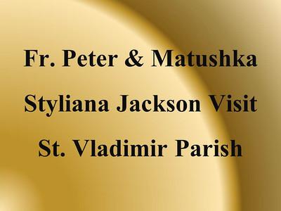 Fr. Peter and Matushka Styliana Jackson Visit
