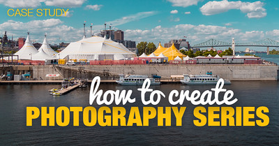Case Study: How to Create Photography Series