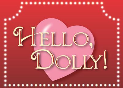 Hello, Dolly! - Jan. 2009