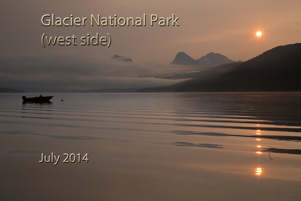 Glacier National Park  (west side) 2014