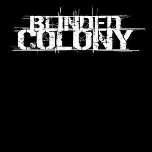 BLINDED COLONY (SWE)