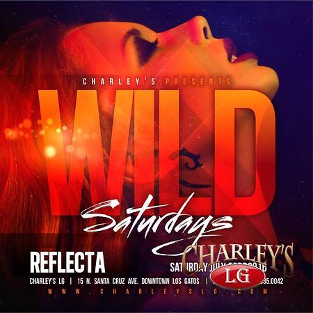 2016-7-23 Wild Saturdays with DJ Reflecta