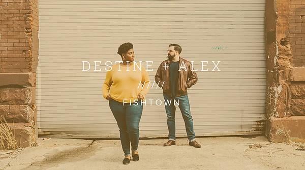 DESTINE + ALEX ////// FISHTOWN