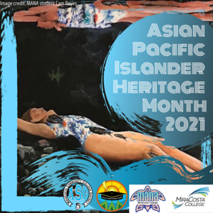 Asian Pacific Islander Heritage Month 2021