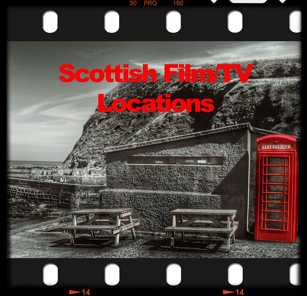 Scottish Film/TV Locations