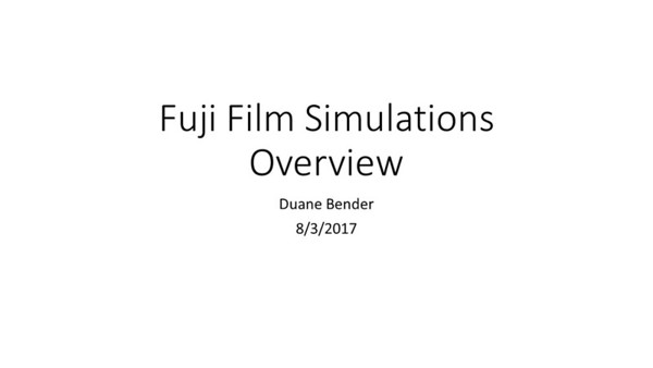 Fuji Film Simulaitons Presentation