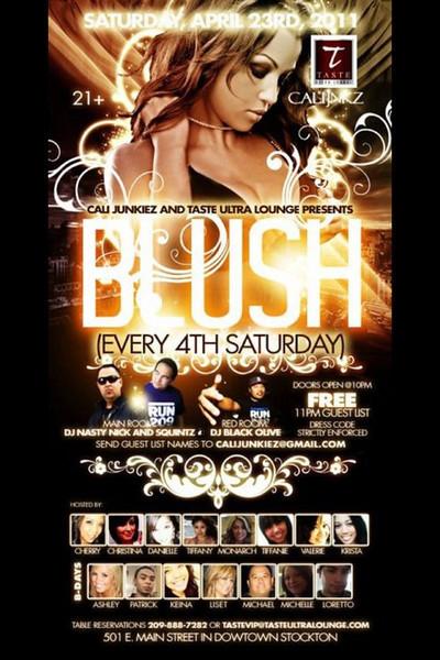 Cali Junkies and Taste Ultra Lounge presents BLUSH @ TASTE Ultra Lounge 4.23.11