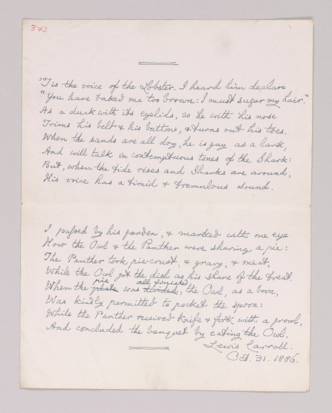 Carroll, Lewis, 1832-1898.   Tis the voice of the lobster : manuscript poem signed, 1886 Oct. 31. (Non-Morgan NYU, Fales Library)