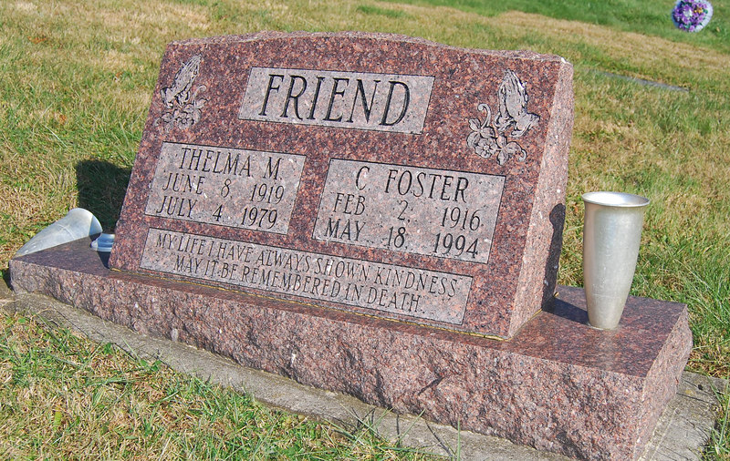 Grave for Foster and Thelma Friend, my Grandparents.