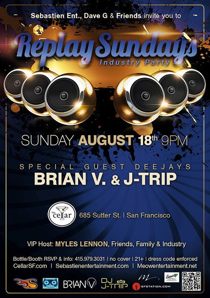Replay Sundays @ The Cellar -SF 8.18.13
