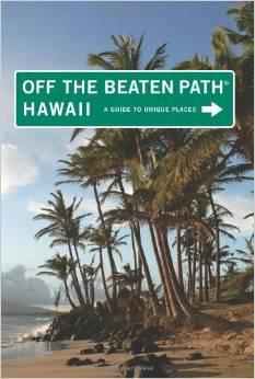Off The Beaten Path, Hawaii