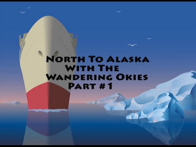 North To Alaska Part #1