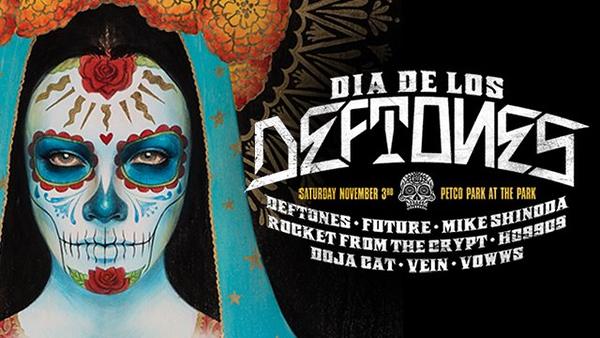 Dia de Los Deftones - 11/3