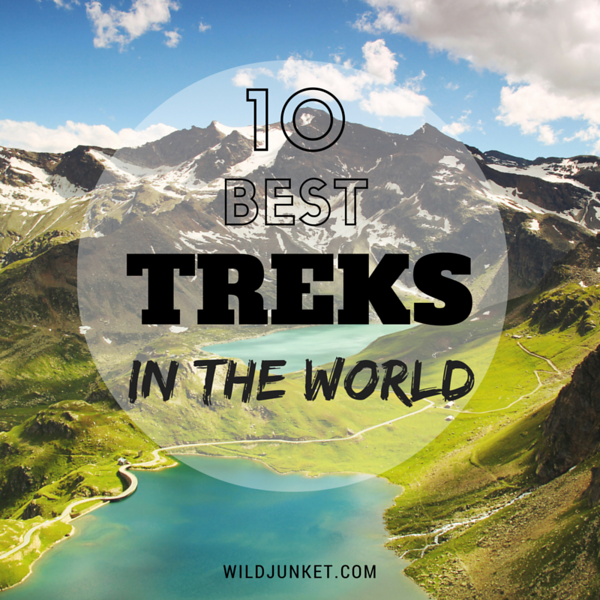 BEST TREKS IN THE WORLD