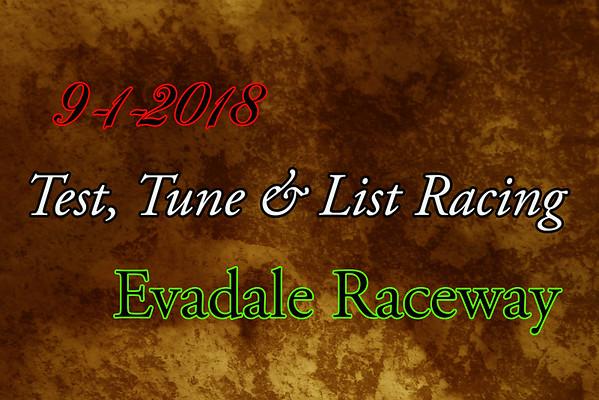 9-1-2018 Evadale Raceway 'Test, Tune & List Racing'