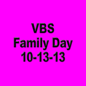 VBS Family Day