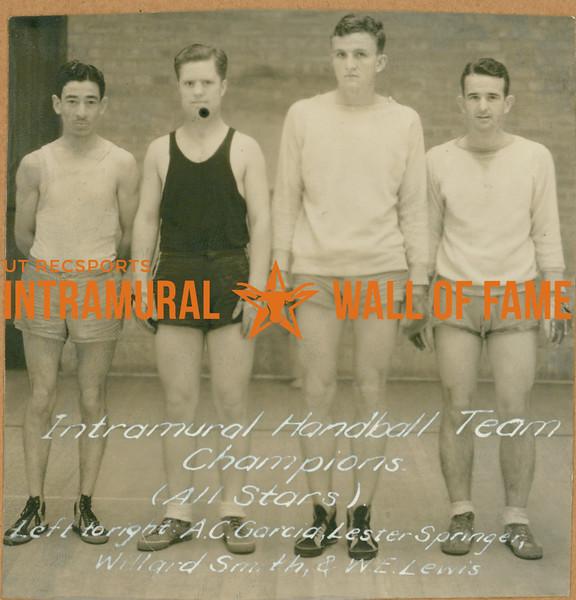 HANDBALL Intramural Team Champions  A. C. Garcia, Lester Springer, Willard Smith, W. E. Lewis