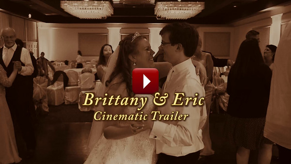 Brittany & Eric Cinematic Trailer