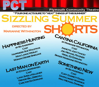 """Sizzling Summer Shorts""  by Plymouth Community Theatre"