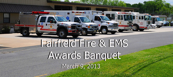 Fairfield Fire Awards Banquet - March 2013
