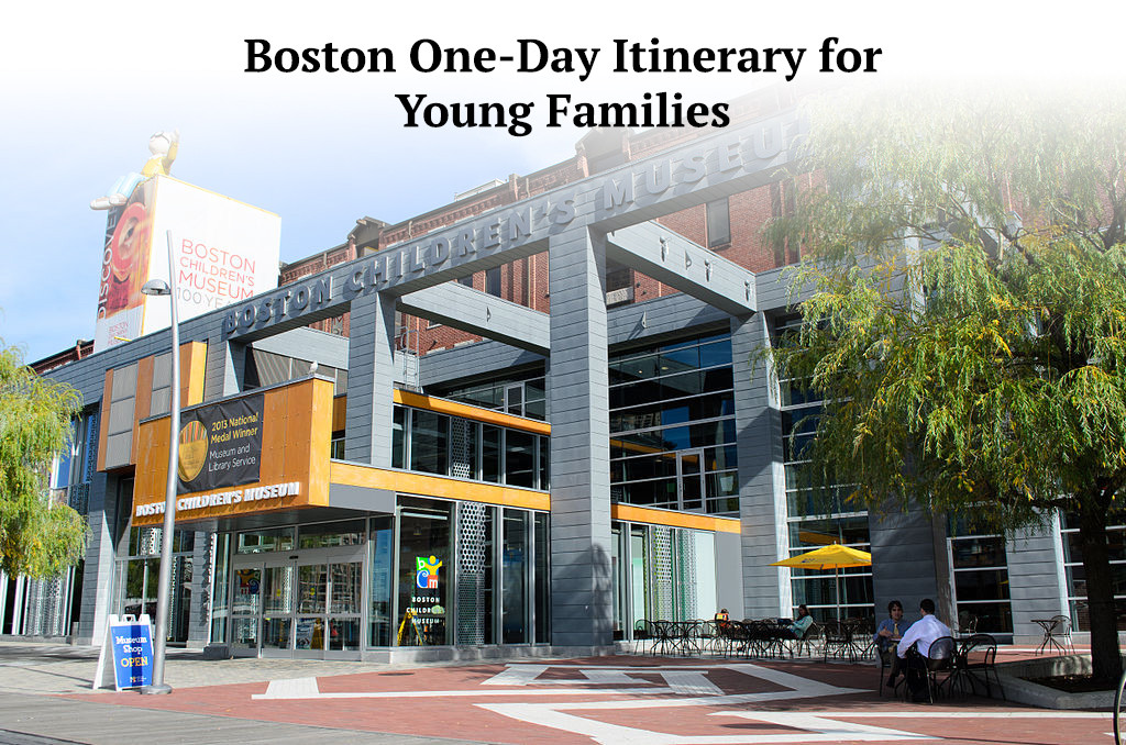 Boston Itinerary: Young Families