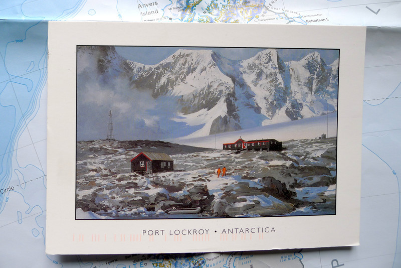 Historic British Base A, Port Lockroy on Goudier Island. The Postcard took about 2 months to arrive.