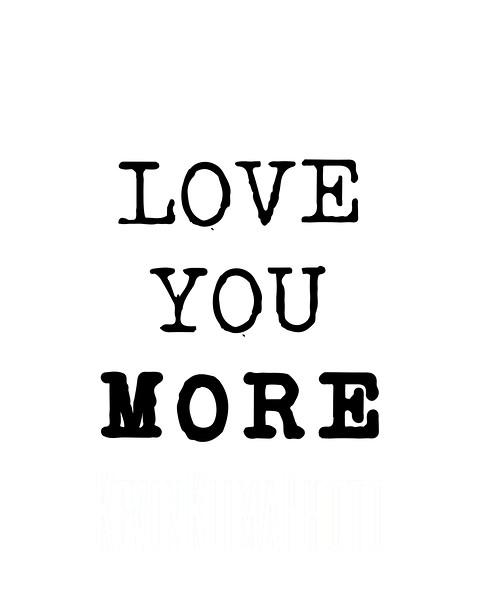 loveyoumore.JPG