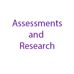Assessments and Research