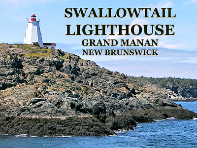 Swallowtail Lighthouse, Grand Manan